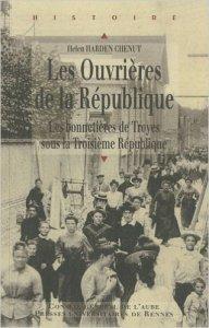 Les Ouvrières de la République : Les bonnetières de Troyes sous la Troisième République