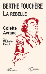 Berthe Fouchère, la rebelle
