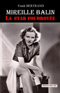 ob_544e44_mireille-balin-la-star-foudroyee-livre