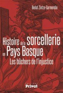 Histoire de la sorcellerie en Pays basque : les bûchers de l'injustice